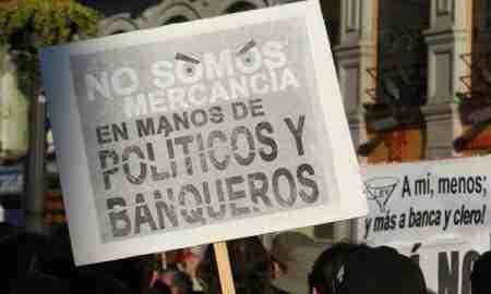 No somos mercancía de políticos y banqueros