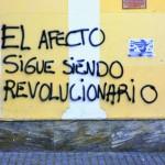 El afecto sigue siendo revolucionario