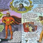 """SuperSanChé: """"Prefiero dormir de pie a vivir siempre acostado"""""""