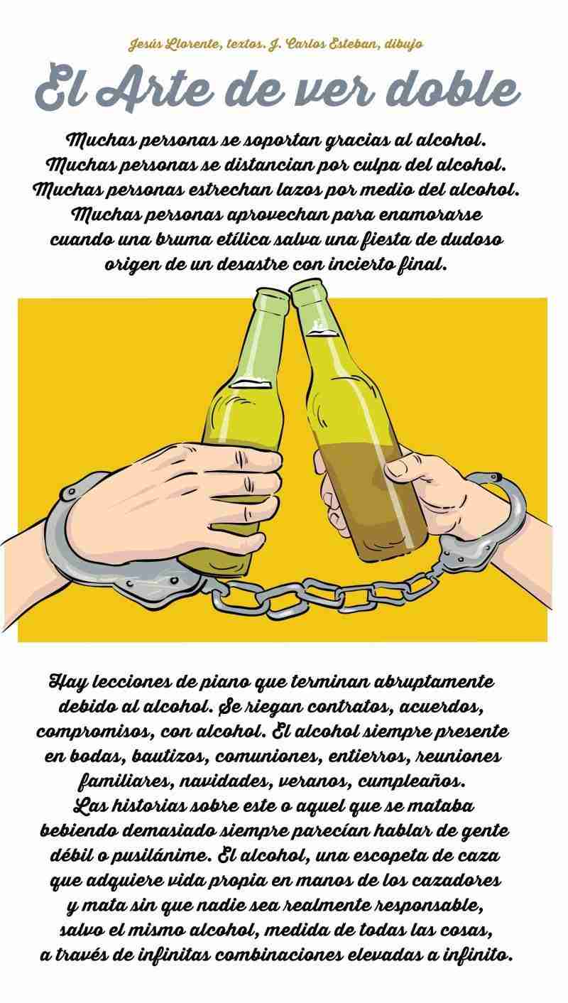 Gracias al alcohol El Arte de Ver Doble