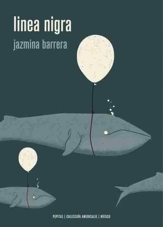 Jazmina Barrera - Linea Nigra