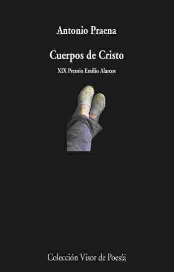 Portada de 'Cuerpos de Cristo', de Antonio Praena