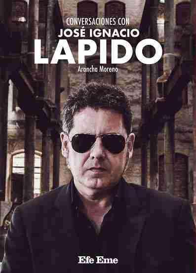 Portada de 'Conversaciones con José Ignacio Lapido', de Arancha Moreno.