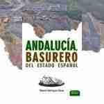 Andalucía, basurero de España